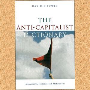 The anti - capitalist dictionary - political book